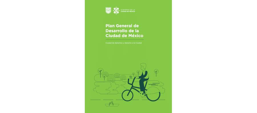 Plan General de Desarrollo de la Ciudad de México